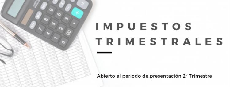 Abierto el plazo de presentación de impuestos Segundo Trimestre 2020